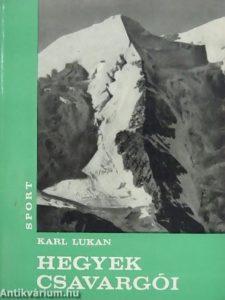 Karl Lukan: Hegyek csavargói