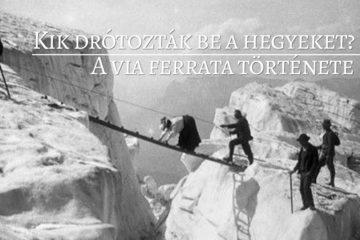 A via ferrata , klettersteig története